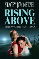 Cover for 'Rising Above (Still Waters Part Two)'