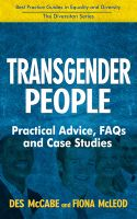 Cover for 'Transgender People - Practical Advice, FAQs and Case Studies'