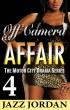 Off Camera Affair 4 (The Motor City Drama Series) by Jazz Jordan