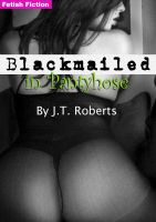 Cover for 'Blackmailed in Pantyhose'