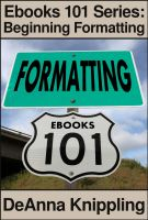 Cover for 'Ebooks 101: Beginning Formatting'