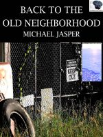 Cover for 'Back to the Old Neighborhood'