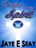 Cover for 'Prosper in the Spirit'