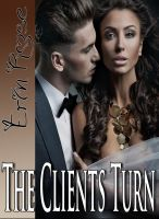 Cover for 'Escort Tales: The Clients Turn (Billionaires Need Love Too)'