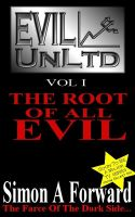 Cover for 'Evil UnLtd: The Root Of All Evil'