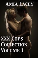 Amia Lacey - XXX Cops Collection Volume 1