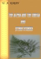 Cover for 'The Alpha and the Omega and Other Stories'