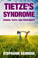 Cover for 'Tietze's Syndrome: Causes, Tests, and Treatments'