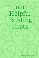 Cover for '101 Helpful Painting Hints'