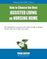 Cover for 'How to Choose the Best Assisted Living or Nursing Home'