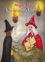Cover for 'Magic Molly Christmas Carole'
