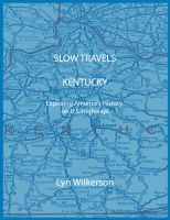 Cover for 'Slow Travels-Kentucky'