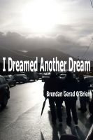 Cover for 'I Dreamed Another Dream'