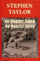 Cover for 'No Quarter Asked No Quarter Given'