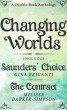 Changing Worlds: A Double Book Anthology Featuring, Saunders' Choice and The Contract by Gina Briganti And Melissa Barker-Simpson