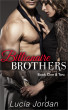 Billionaire Brothers Book One & Two by Lucia Jordan
