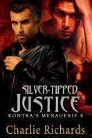 Cover for 'Silver-Tipped Justice'
