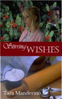 Cover for 'Stirring Wishes'