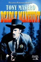Cover for 'Deadly Manhunt (A Tony Masero Western)'