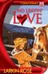 No Leavin' Love by Larkin Rose