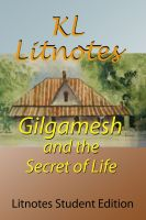 Cover for 'Gilgamesh and the Secret of Life Litnotes Student Edition'