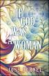 If God Was A Woman by Joss Burnel
