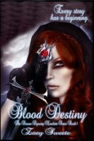 Cover for 'Blood Destiny The Draven Dynasty Novelette Series Book 1'
