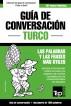 Guía de Conversación Español-Turco y diccionario conciso de 1500 palabras by Andrey Taranov
