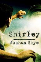 Joshua Skye - Shirley