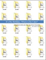 Cover for 'It's My Birthday- Where's the Cake? A Digital Archive for the American Consumer'