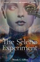 Cover for 'The Selene Experiment'