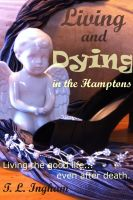 Cover for 'Living and Dying in the Hamptons'