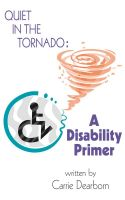 Cover for 'Quiet in the Tornado: A Disability Primer'