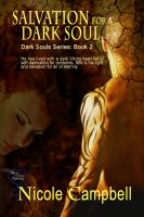 Nicole Campbell - Salvation for a Dark Soul (Dark Souls Series 2)