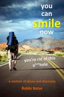 Cover for 'You Can Smile Now; You're Rid of This A**hole'