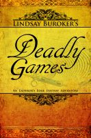 Cover for 'Deadly Games (The Emperor's Edge Book 3)'
