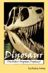 Dinosaur (The Bible's Forgotten Prophecy) by Richie Cooley
