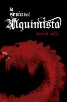 Cover for 'La Secta del Alquimista'