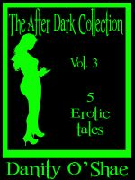 Cover for 'The After Dark Collection: Vol 3 (5 Erotic Tales)'