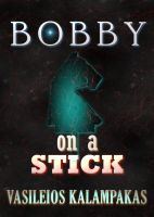 Cover for 'Bobby on a stick'
