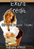 Cover for 'Extra Credit (Erotica Double Team)'