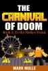 Carnival of Doom (Book 2): To the Nether Portal by Mark Mulle