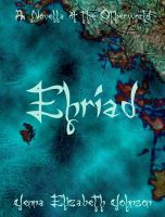 Cover for 'Ehriad - A Novella of the Otherworld'