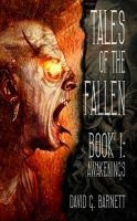 Cover for 'Tales Of The Fallen Book 1: Awakenings'