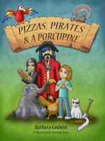 Cover for 'Pizzas, Pirates and a Porcupine'