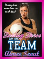 Cover for 'Taking Three for the Team'