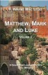 Matthew, Mark and Luke (Volume 2) by F. Wayne Mac Leod