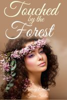 Cover for 'Touched by the Forest (Fantasy Erotica)'