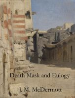 Cover for 'Death Mask and Eulogy'