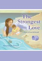Cover for 'The Strongest Love'